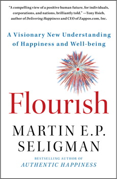 Flourish: A Visionary New Understanding of Happiness and Wellbeing