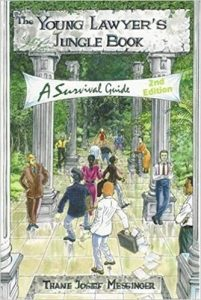 The Young Lawyer's Jungle Book- A Survival Guide