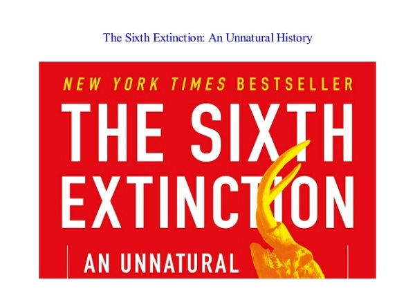 The Sixth Extinction - An Unnatural History - Non Fiction Book.