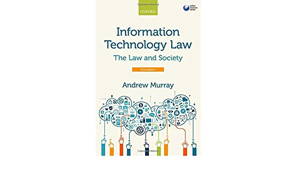 Information Technology Law By Andrew Murray.